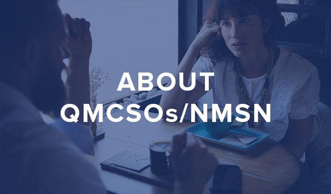 About QMCSOs/NMSN