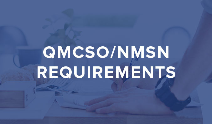 QMCSO/NMSN Requirements